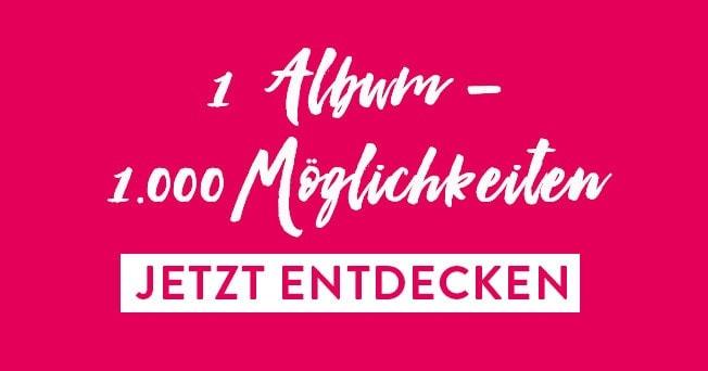 Schriftzug »1 Album – 1000 Möglichkeiten«